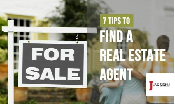 7 Tips on How to Find a Good Real Estate Agent